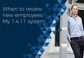 when-to-review-new-employees-my-1-4-11-system